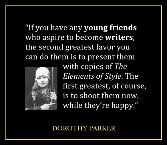 DorothyParker_WriterEncouragement